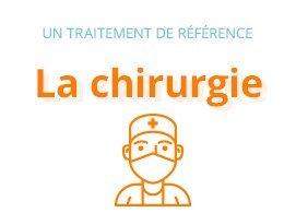 Un traitement de référence : la chirurgie