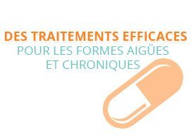 Des traitements efficaces pour les formes aigües et chroniques