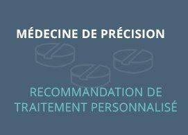 Médecine de précision   recommandation de traitement personnalisé