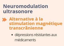Neuromodulation ultrasonore - alternative à la TMS