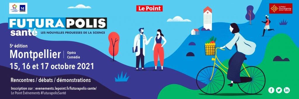 Affiche Futurapolis Santé 2021 - Montpellier, du 15 au 17 octobre 2021