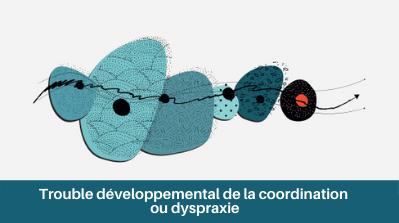 Inserm_EC_2019_Dyspraxie_IAU.png