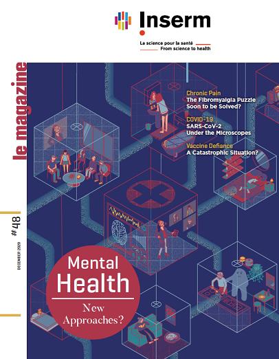 Inserm, le magazine n°48 Mental Health: New Approaches ?