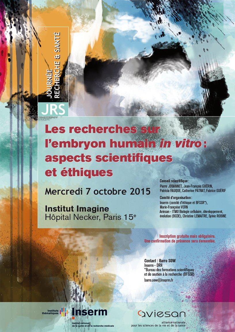 Affiche de la journée recherche et santé 2015 : Les recherches sur l'embryon humain in vitro, aspects scientifiques et éthique