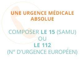 Une urgence médicale, composer le 15 (SAMU) ou le 112 (n° d'urgence européen)