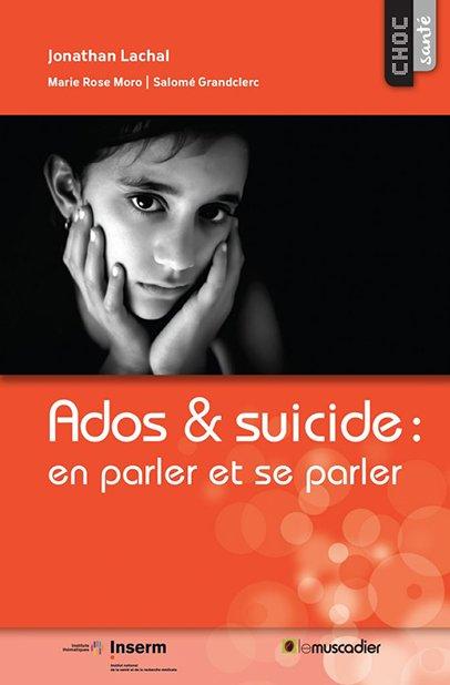 Choc santé - Ados & suicide : en parler et se parler