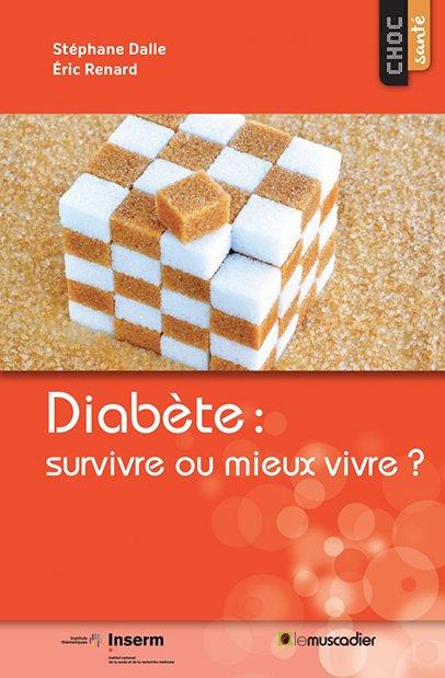 Choc santé - Diabète : survivre ou mieux vivre ?