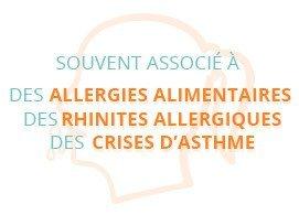 Souvent associé à des allergies alimentaires, des rhinites allergiques, des crises d'asthme